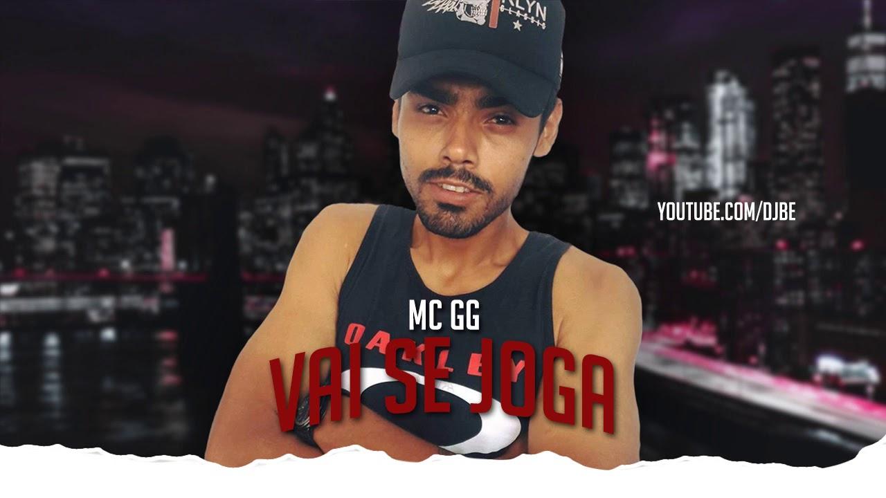 MC GG - Vai se Joga (Prod.DJBê) Reelançando Antigas