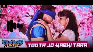 Toota Jo Kabhi Tara ringtone | download link ⬇️