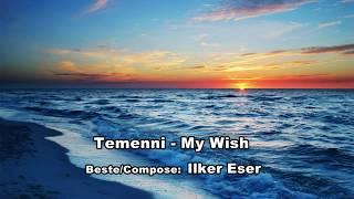 Temenni -My wish / ILKER ESER - instrumental