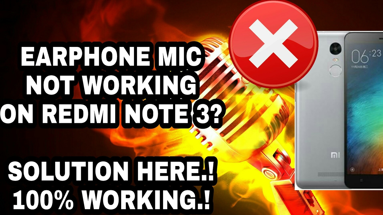 Solution for Earphone mic not working while calling in Xiaomi redmi note 3  | 100% working