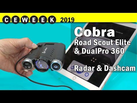 Cobra Road Scout Elite & DualPro 360 Dashcam/Radar Detectors @CE Week 2019