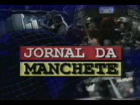 Jornal da Manchete - Abertura e Encerramento com Augusto Xavier - 1999