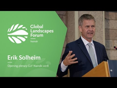 Erik Solheim, UN Environment chief – Opening Plenary, GLF Nairobi 2018