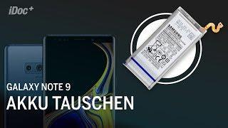 Samsung Galaxy Note 9 – Akku tauschen