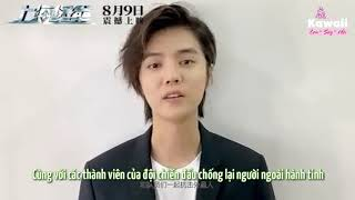 [VIETSUB] 190802 LuHan  x ShangHai Fortress releases 9/8/2019