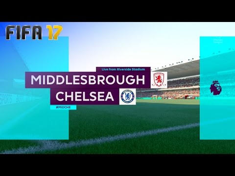 FIFA 17 - Middlesbrough FC vs. Chelsea @ Riverside Stadium