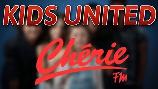 [KIDS UNITED] INTERVIEW Chérie FM