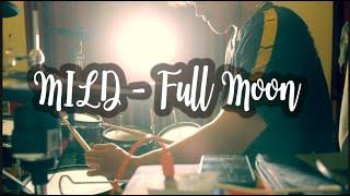 MILD - Full Moon (electric drum cover)