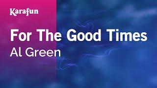 Karaoke For The Good Times - Al Green *