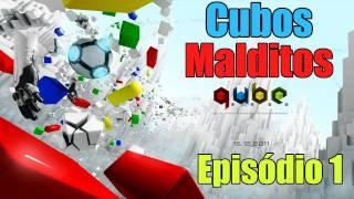 """Q.U.B.E.: Episódio 1 - """"Cubos Malditos"""""""