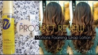 PRODUCT REVIEW: Motions Foaming Wrap Lotion-- BEST product for SETTING hair!