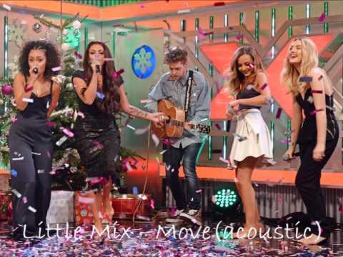 Little Mix - Move (Audio/Acoustic, Xtra Factor)