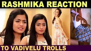 Rashmika Mandanna's Reply to Trolls   Sarileru Neekevvaru   Rashmika Can't Agree Vadivelu Troll - 27-02-2020 Tamil Cinema News