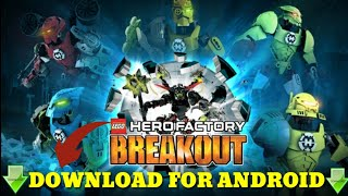 🔥 | LEGO HERO FACTORY | FOR ANDROID (WITH DOWNLOAD LINK)
