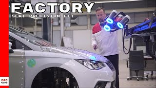 SEAT Precision Fit Factory
