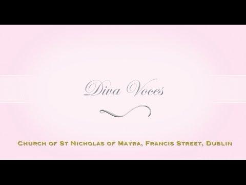 Diva Voces - Church of St Nicholas of Mayra, Francis Street, Dublin