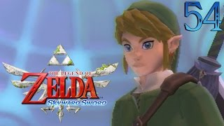 Zelda Skyward Sword : Porte du Temps | Ep.54 - Let