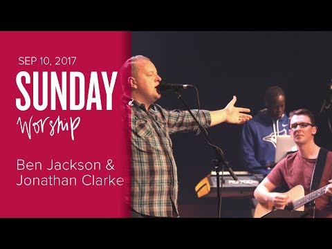 Catch The Fire Worship with Benjamin Jackson & Jonathan Clarke (Sunday, 10 Sep 2017)