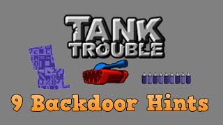 Tank Trobule: 9 Backdoor Hints
