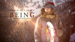 BEING: Marie-France Roy | X Games