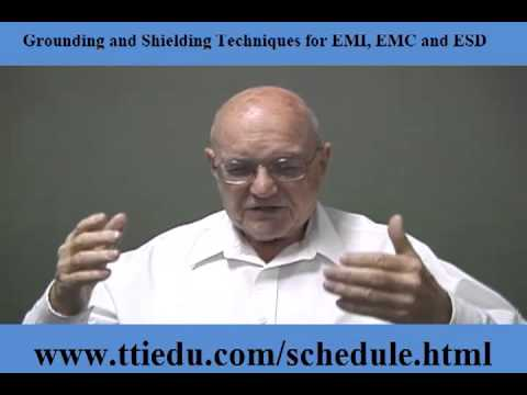Grounding and Shielding Techniques for EMI, EMC and ESD  (Course Overview)
