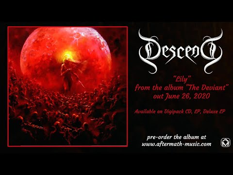 "Descend ""Lily"" (from ""The Deviant"" - out June 26, 2020!)"