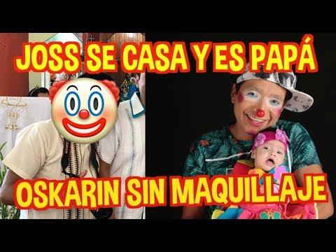 OSKARIN SIN MAQUILLAJE / JOSS SE CASA Y ES PAP�