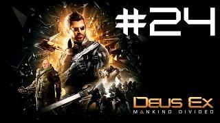 Прохождение Deus Ex: Mankind Divided Часть 24 Финал