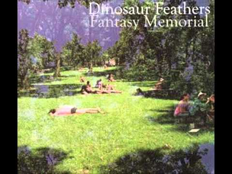 Dinosaur Feathers - Fantasy Memorial [full album]