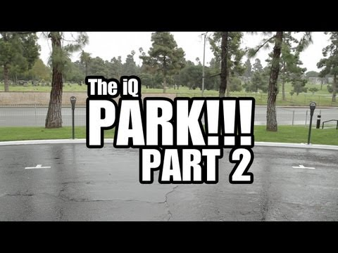 SCION iQ PARK!: PART 2