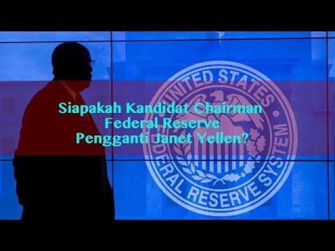 Siapakah Kandidat Chairman Federal Reserve? - Bocoran Forex (23 - 27 Oct 2017)