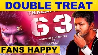 Double Treat for Vijay Fans – Thalapathy 63 latest Update.!