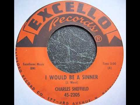 Charles Sheffield  - I Would Be A Sinner 1961