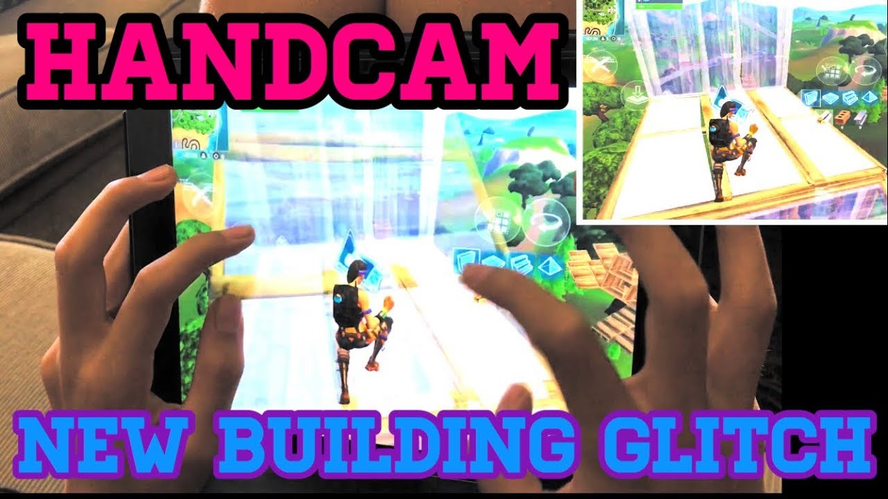 6 Finger Claw Handcam Fortnite Mobile New Building Glitch Bug
