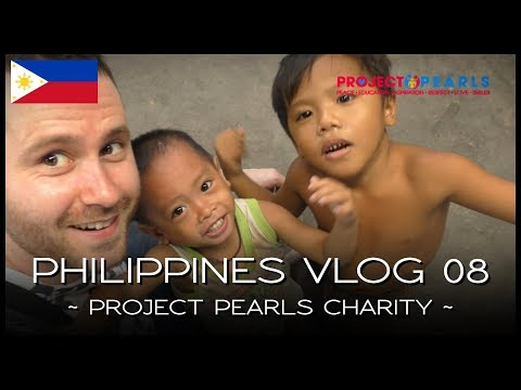 Project Pearls Charity - PHILIPPINES VLOG 08