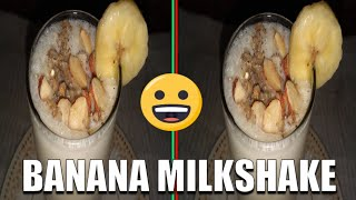 WORLD BEST BANANA MILKSHAKE RECIPE