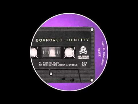 Borrowed Identity - Nothing or All