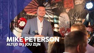 Mike Peterson - Altijd bij jou zijn | Sterren NL Fancafé