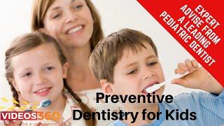 Now Trending - Preventive Dentistry for Kids by Dr. Sona Isharani