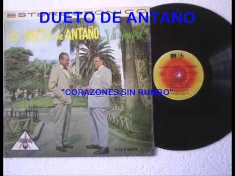 Dueto de Antaño - Corazones sin rumbo - Colección Lujomar.wmv