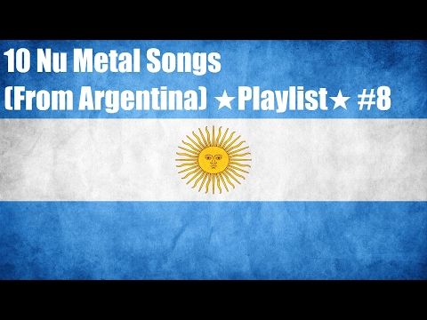 10 Nu Metal Songs (From Argentina) ★Playlist★ #8