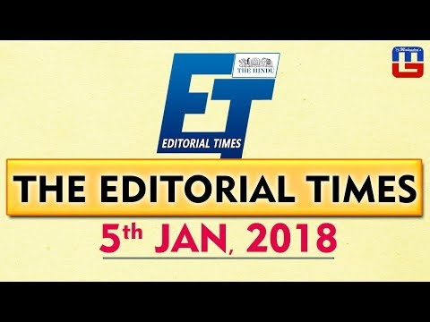The Hindu | The Editorial Times | 5th Jan 2018 | Newspaper | UPSC | SSC | IBPS Bank