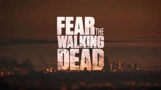 The Antlers - Kettering - FEAR THE WALKING DEAD OST
