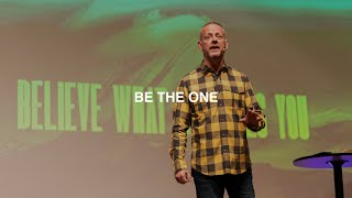 BE THE ONE | PASTOR PHIL JOHNSON