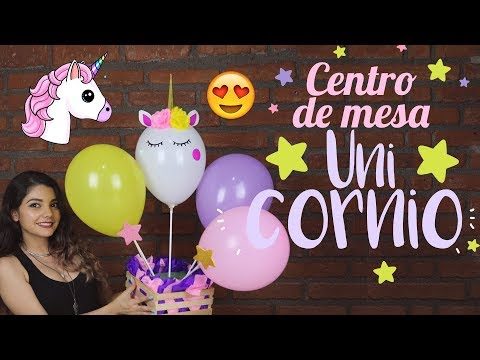 (DIY) Centro de mesa de unicornio (Fácil) 🦄 🦄🦄 Unicorns Birthday Party