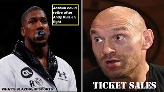 ANTHONY JOSHUA MAY RETIRE AFTER  RUIZ FIGHT - FURY VS WALLIN SOLD 3 TICKETS AND 4 EBT SWIPES?