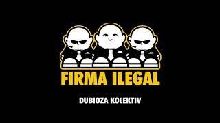 "Dubioza kolektiv ""Firma ilegal"""