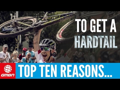 Top 10 Reasons To Get A Hardtail | GMBN Hardtail Week