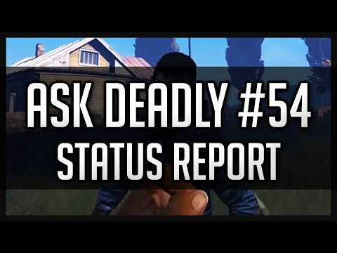 Ask Deadly #54 - Status Report - Survive the Nights - 90,000 Subs