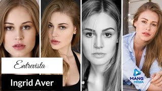 Mang Mídia entrevista a Modelo Ingrid Aver